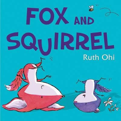 9780545804882: Fox and Squirrel