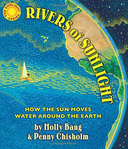 9780545805414: Rivers of Sunlight: How the Sun Moves Water Around the Earth