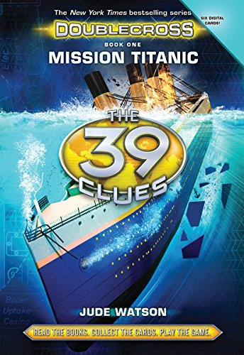 9780545805636: The 39 Clues: Doublecross Book 1: Mission Titanic - Audio Library Edition