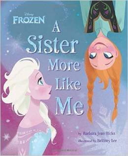 9780545806879: A Sister More Like Me (Disney Frozen)
