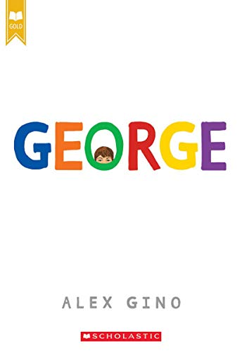 9780545812573: Gino, A: George (Scholastic Gold)