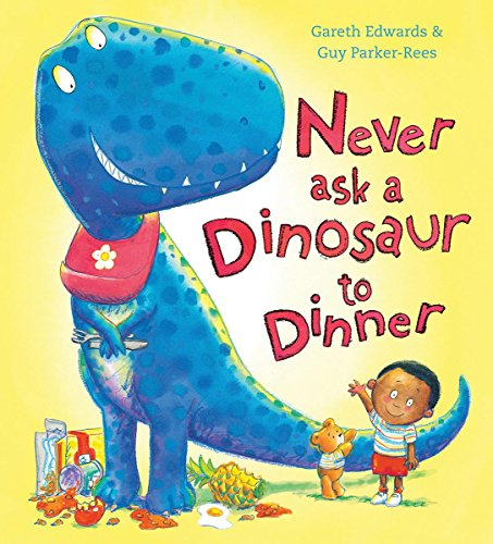 9780545812962: Never Ask a Dinosaur to Dinner