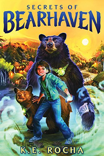 Secrets of Bearhaven (Bearhaven #1): Rocha, K. E.