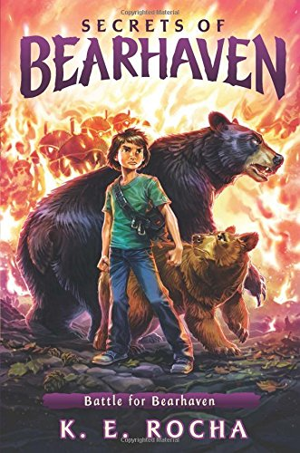 Battle for Bearhaven (Secrets of Bearhaven #4): Rocha, K.E., Rocha,