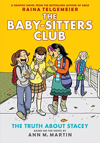 9780545813884: The Truth About Stacey: Full-Color Edition (The Baby-Sitters Club Graphix #2)