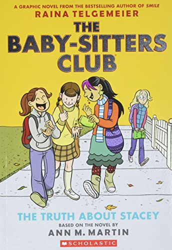 The Truth About Stacey 2 The Baby-Sitters Club Graphix