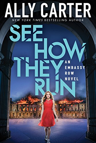 See How They Run (Embassy Row, Book 2) (Compact Disc): Ally Carter