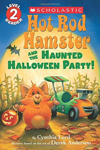Hot Rod Hamster and the Haunted Halloween: Lord, Cynthia