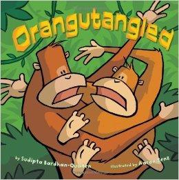 Orangutangled: Sudipta Bardhan-Quallen