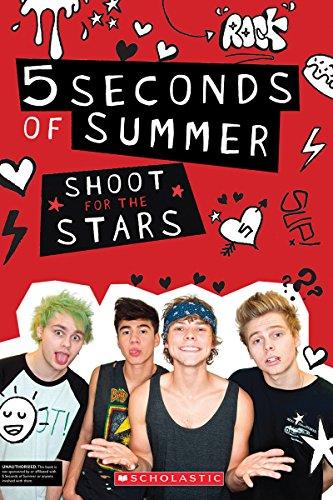 9780545818377: 5 Seconds of Summer: Shoot for the Stars
