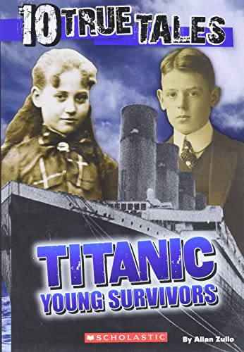 9780545818391: Titanic: Young Survivors (10 True Tales) (Ten True Tales)