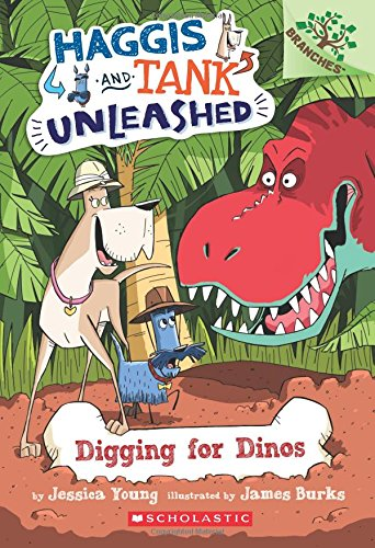 9780545818889: Digging for Dinos: A Branches Book (Haggis and Tank Unleashed #2)