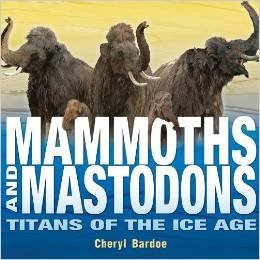 9780545818926: Mammoths and Mastodons: Titans of the Ice Age