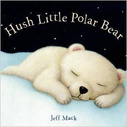9780545820288: Hush Little Polar Bear