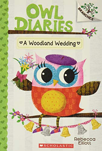 9780545825573: A Woodland Wedding: A Branches Book (Owl Diaries #3)