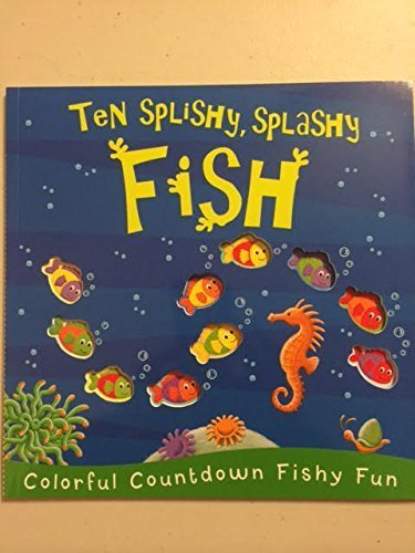 9780545825702: Ten Splishy, Splashy Fish
