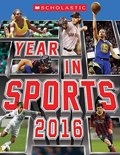 9780545826341: Scholastic Year in Sports 2016