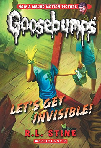 9780545828796: Let's Get Invisible! (Classic Goosebumps #24)