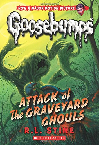9780545828864: Attack of the Graveyard Ghouls (Classic Goosebumps #31)