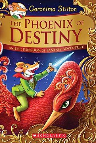 9780545829076: The Phoenix of Destiny (Geronimo Stilton and the Kingdom of Fantasy: Special Edition): An Epic Kingdom of Fantasy Adventure