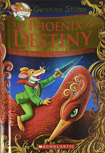 9780545829076: The Phoenix of Destiny: An Epic Kingdom of Fantasy Adventure