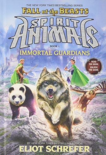 9780545830003: Immortal Guardians (Spirit Animals: Fall of the Beasts, Book 1)