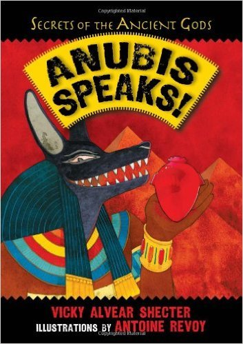 Anubis Speaks: A Guide to the Afterlife by the Egyptian God of the Dead (Secrets of the Ancient ...