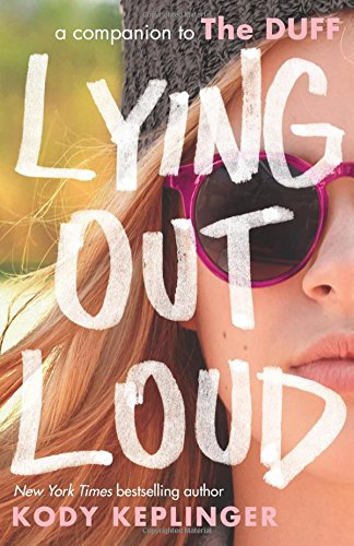 9780545831109: Lying Out Loud: A Companion to the Duff