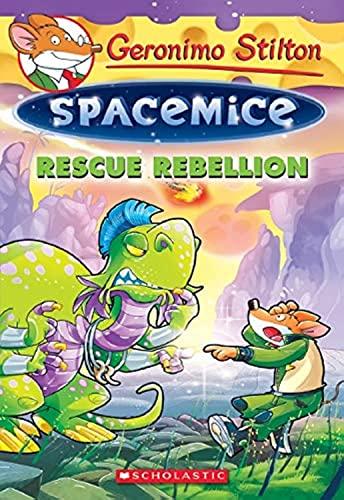 9780545835381: Rescue Rebellion (Geronimo Stilton Spacemice #5)
