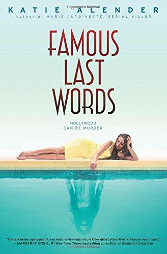 9780545835626: Famous Last Words