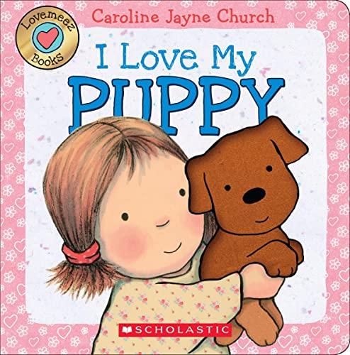 9780545835947: I Love My Puppy (Love Meez)