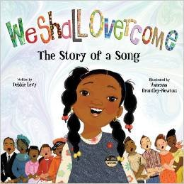 9780545838399: We Shall Overcome: The Story of a Song