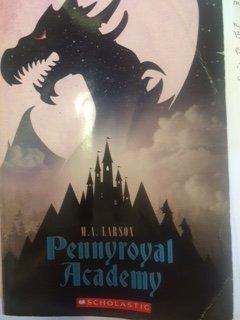 9780545839044: Pennyroyal Academy