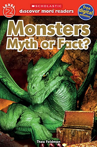 9780545839464: Monsters: Myth or Fact (Scholastic Discover More Reader, Level 2)