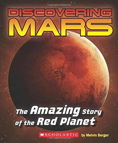 9780545839600: Discovering Mars: The Amazing Story of the Red Planet