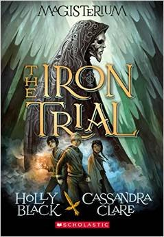 9780545840675: The Iron Trial (Magisterium, Book 1)