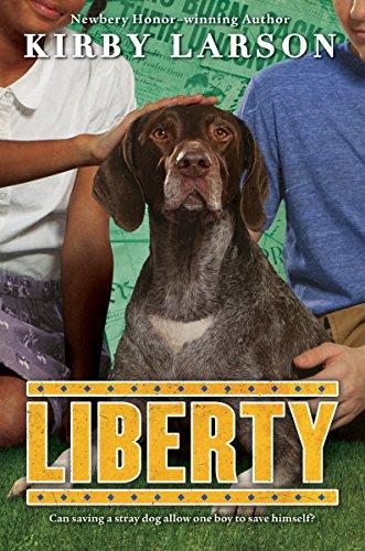 Liberty (Dogs of World War II): Kirby Larson