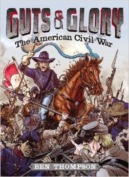 9780545842921: Guts & Glory: The American Civil War