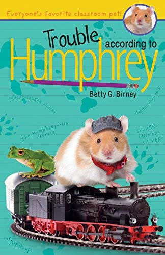 9780545850087: Trouble According to Humphrey (Everyone's favorite classroom pet!)