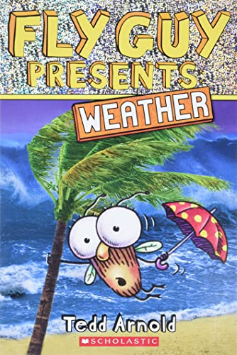 Fly Guy Presents: Weather (Scholastic Reader, Level 2): Arnold, Tedd