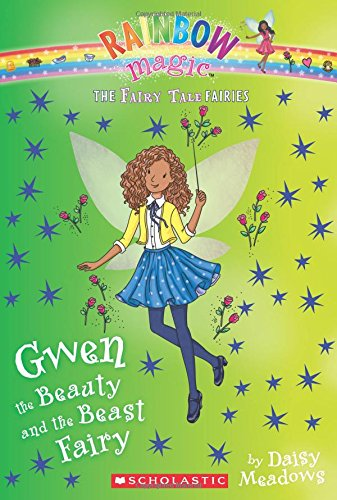 9780545851985: Gwen the Beauty and the Beast Fairy (The Fairy Tale Fairies #5)