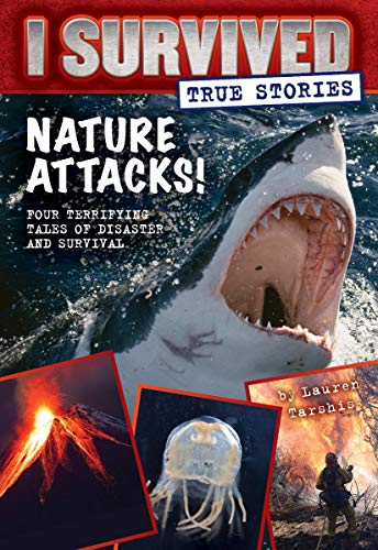 Stock image for Nature Attacks! (I Survived True Stories #2) for sale by Your Online Bookstore