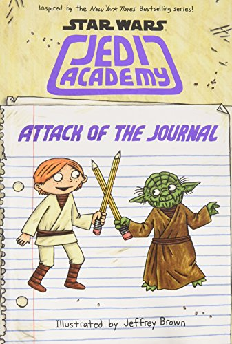 9780545852784: Attack of the Journal (Star Wars: Jedi Academy)