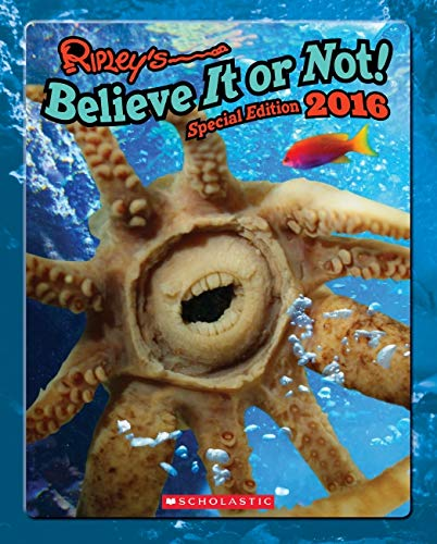 9780545852791: Ripley's Believe It or Not! Special Edition 2016