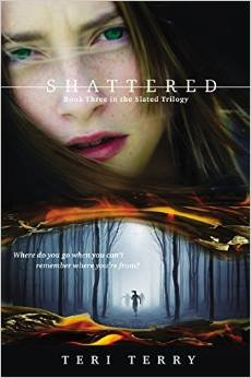 9780545853675: Shattered Book Three in the Slated Trilogy By Teri Terry [Paperback]