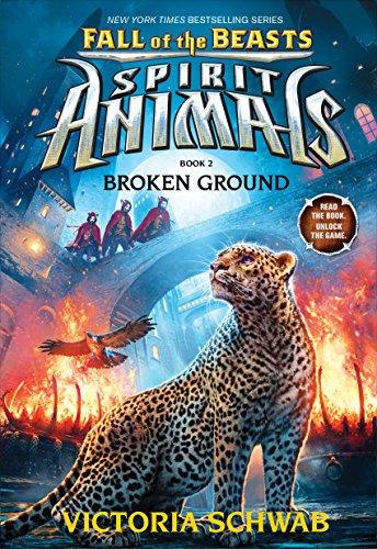 9780545854429: Broken Ground (Spirit Animals: Fall of the Beasts, Book 2)