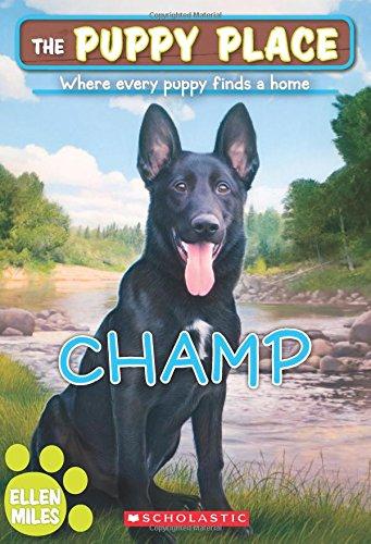 Champ (The Puppy Place #43): Miles, Ellen