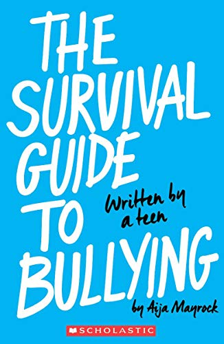 9780545860536: The Survival Guide to Bullying: Written by a Teen
