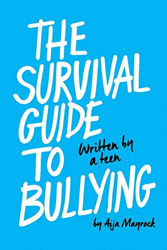9780545860666: The Survival Guide to Bullying: Written by a Teen