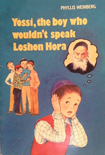 9780545861618: Yossi, the Boy Who Wouldn't Speak Loshon Hora - Paperback